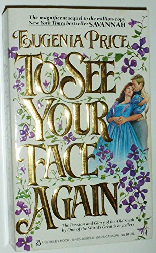 To See Your Face Again: Eugenia Price