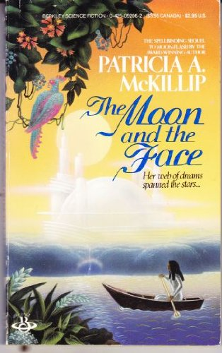 Moon And The Face: Patricia A. McKillip
