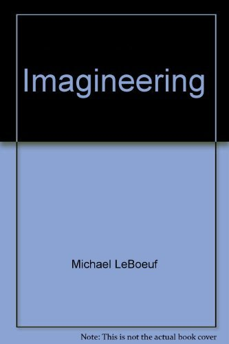 Imagineering: How To Profit From Your Creative Powers