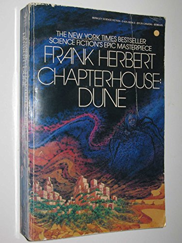 Chapterhouse: Dune (Dune Chronicles, Book 6): Herbert, Frank