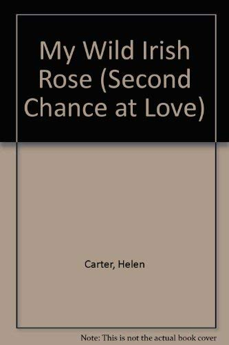 My Wild Irish Rose (Second Chance at: Carter, Helen