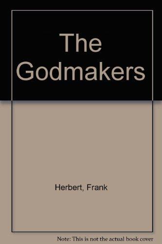 Godmakers: Frank Herbert