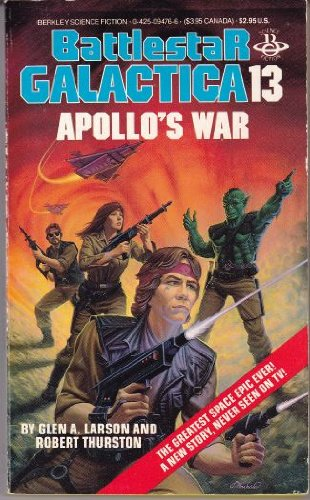 9780425094761: Apollo's War (Battlestar Galactica)