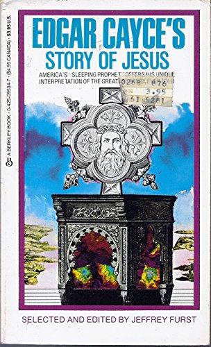 Edgar Cayce's Story Of Jesus: Furst, Jeffrey