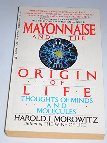 9780425095669: Mayonnaise and the Origin of Life: Thoughts of Minds and Molecules
