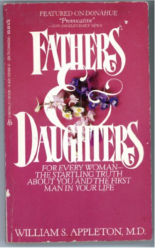 9780425095881: Fathers and Daughters: A Father's Powerful Influence on a Woman's Life