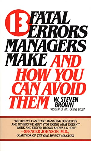 9780425096444: 13 fatal errors managers make and how you can avoid them