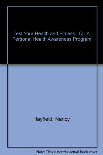 9780425096451: Test your Health and Fitness I.Q.: A Personal Health Awareness Program