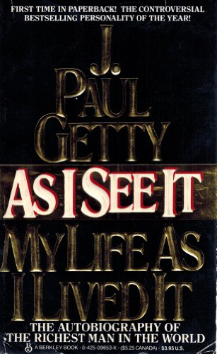 9780425096536: As I See It: The Autobiography of J. Paul Getty