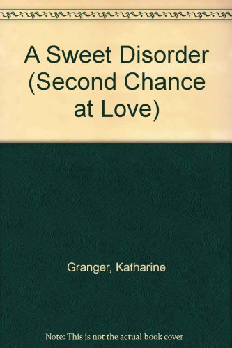 A SWEET DISORDER (Second Chance at Love #380)