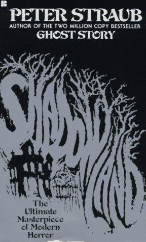 Shadowland: Straub, Peter
