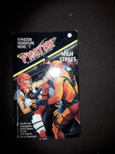 High Stakes (Photon Adventure Novel): Peters, David