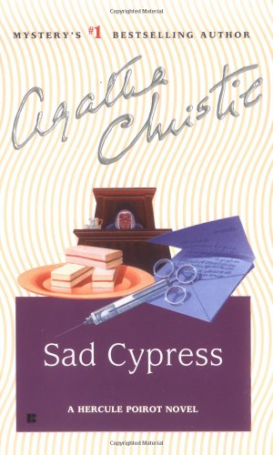 Sad Cypress: A Hercule Poirot Novel: Christie, Agatha