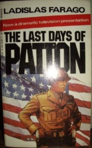 The Last Days Of Patton: Ladislas, Farago