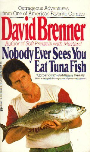 9780425098998: Nobody Ever Sees You Eat Tuna Fish