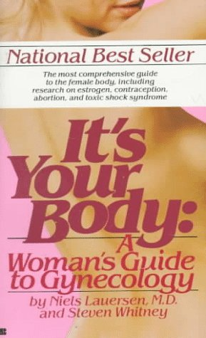 9780425099179: It's Your Body: A Woman's Guide to Gynecology