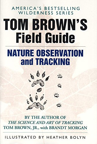 Tom Brown's Field Guide to Nature Observation and Tracking (0425099660) by Tom Brown