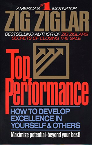 9780425099735: Top Performance: How to Develop Excellence in Yourself & Others
