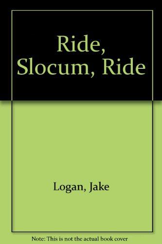9780425100226: Ride, Slocum, Ride (Slocum Series #33)
