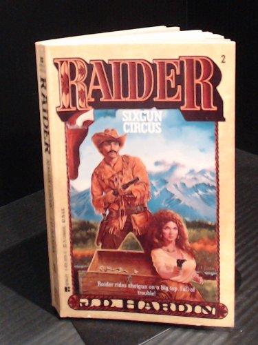 Sixgun Circus (Raider, No. 2): J. D. Hardin