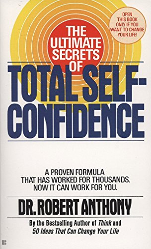 9780425101704: The Ultimate Secrets of Total Self-Confidence