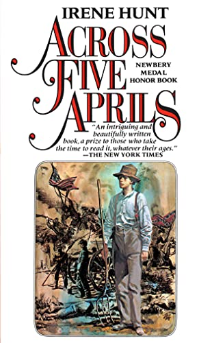 Across Five Aprils (A Newbery Award Book)