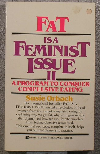 9780425103517: Fat Is a Feminist Issue II: A Program to Conquer Compulsive Eating