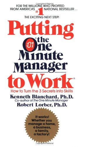 9780425104255: Putting the One Minute Manager to Work: How to Turn the 3 Secrets into Skills