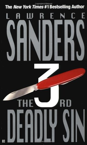 The Third Deadly Sin (The Deadly Sins Novels): Sanders, Lawrence