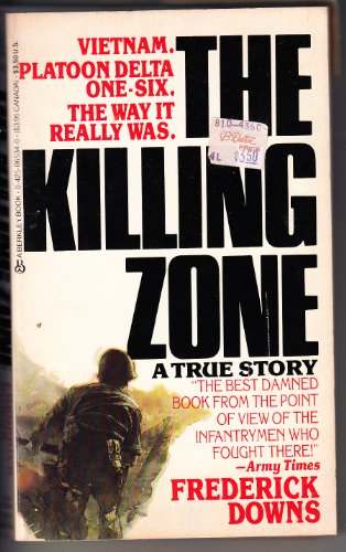 9780425104361: The Killing Zone: My Life in the Vietnam War