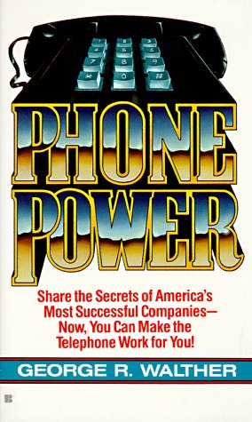9780425104859: Phone Power: How to Make the Telephone Your Most Profitable Business Tool