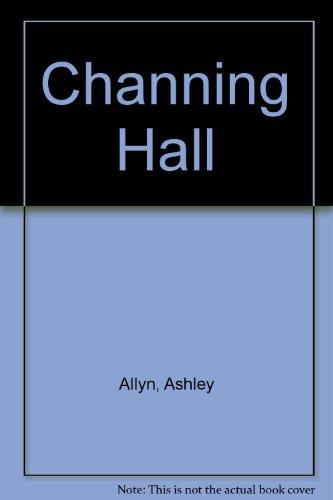 9780425104989: Channing Hall
