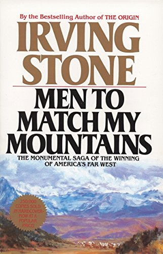 9780425105443: Men to Match My Mountains: The Monumental Saga of the Winning of America's Far West