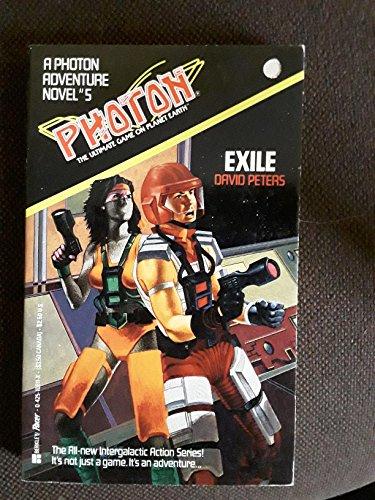 Exile (Photon Adventure Novel): David Peters