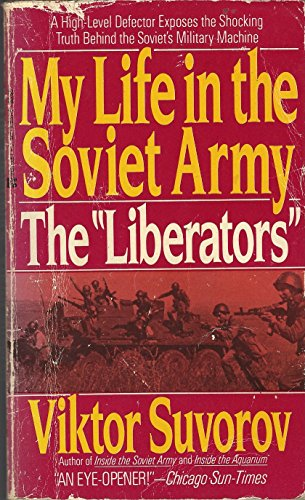 9780425106310: The Liberators: My Life in the Soviet Army