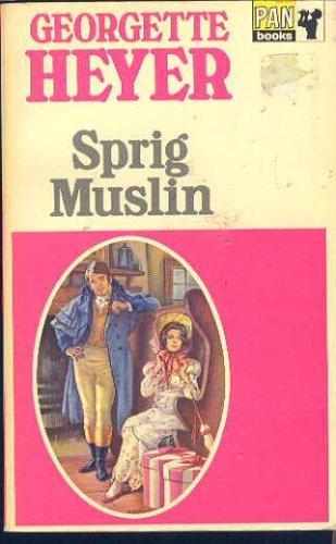 Sprig Muslin: Heyer, Georgette
