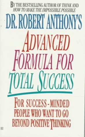 9780425108048: Dr. Robert Anthony's Advanced Formula for Total Success