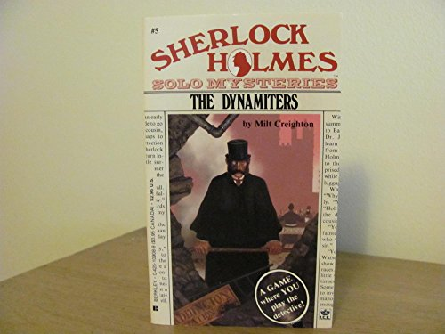 9780425109083: The Dynamiters (Sherlock Holmes Solo Mysteries)