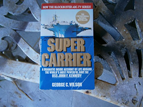 Supercarrier: Wilson, George C.