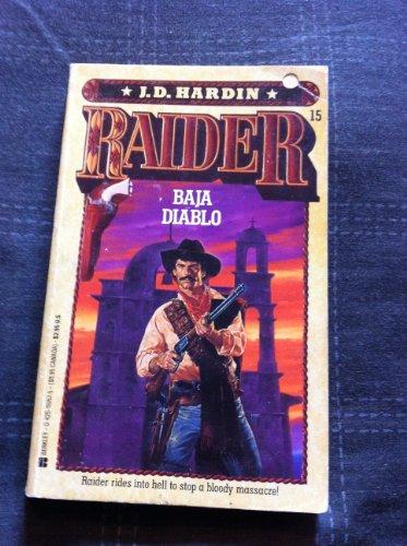 9780425110577: Baja Diablo (Raider, No. 15)