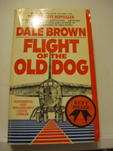 9780425110898: Flight Of Old Dog Int