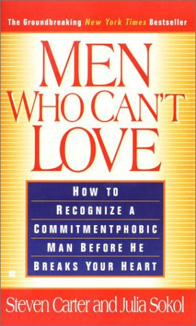 9780425111703: Men Who Can't Love: When a Man's Fear Makes Him Run from Commitment (and What a Smart Woman Can Do About It)