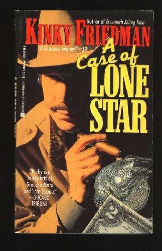 A Case of Lone Star: Friedman, Kinky