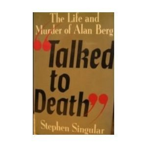 9780425113295: Talked to Death: The Murder of Alan Berg and the Rise of the Neo-Nazis