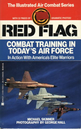 Red Flag (Illustrated Air Combat Series) (9780425114094) by Skinner, Michael