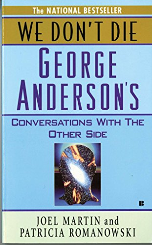 9780425114513: We Don't Die: George Anderson's Conversations with the Other Side