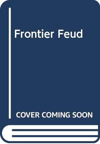 9780425115732: Frontier Feud