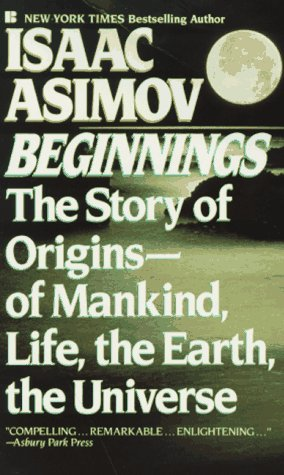 Beginnings: The Story of Origins: Isaac Asimov
