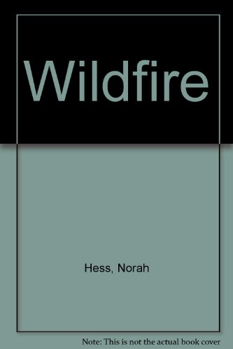 Wildfire (0425116123) by Norah Hess