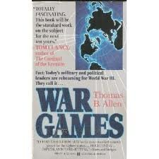 War Games: The Secret World of the Creators Players and Policy Makers Rehearsing World War III Today